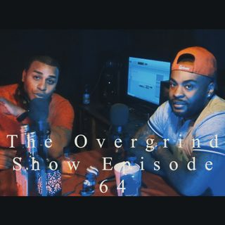 The Overgrind Show ep64 (Numero 8)
