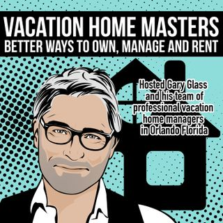 Large Vacation Homes Management Unique Problems EP1