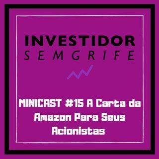 MINICAST #15 A Carta da Amazon Para Seus Acionistas