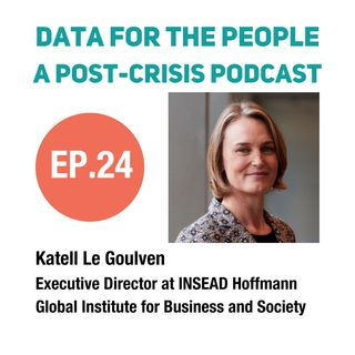 Katell Le Goulven - Executive Director at the INSEAD Hoffmann Global Institute for Business and Society