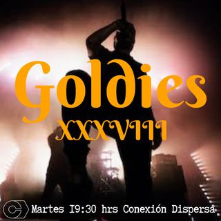 Goldies XXXVIII