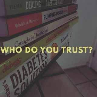 Who Do You Trust For Your Diabetes Care?
