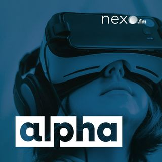 Alpha #1 | 'Inteligencia artificial' (NexoFM)