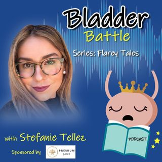 Flarey Tales - Stefanie Tellez Shares Navigating Life With Two Severe Chronic Illnesses