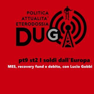 pt9 st2 I soldi dall'Europa_MES, recovery fund e debito, con Lucio Gobbi