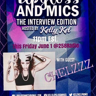 Live Interview LipglossNMics with Chelzzz