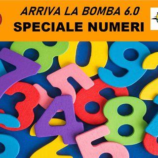Arriva la Bomba 6.0 Speciale Numeri