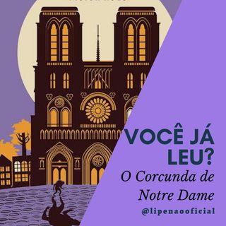 VOCÊ JÁ LEU? | O Corcunda de Notre Dame