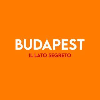 Budapest : il lato Segreto