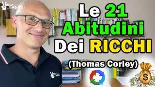 Le 21 abitudini dei ricchi (Thomas Corley)