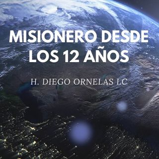 Misionero desde los 12 años