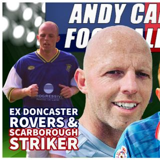 NEIL CAMPBELL | EX DONCASTER ROVERS & SCARBOROUGH STRIKER | AC FOOTY SHOW #124