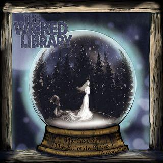 """TWL 900: """"The Case of the Yuletide Bride"""", by Aaron Vlek"""