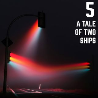 Stop Light Stories 5 - A Tale of Two Ships