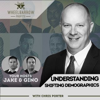 WBP - Understanding Shifting Demographics with Chris Porter