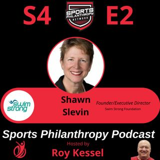 S4:EP2--Shawn Slevin, Swim Strong Foundation