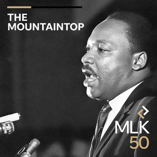 "Introducing ""The Mountaintop"": Reflecting on Dr. King's Legacy"