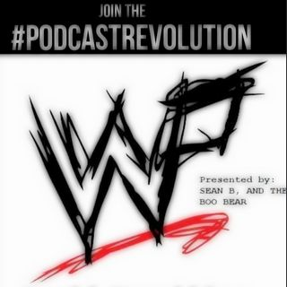 "World Wrestling Podcast ""Mid-Season Break is Over!!"""
