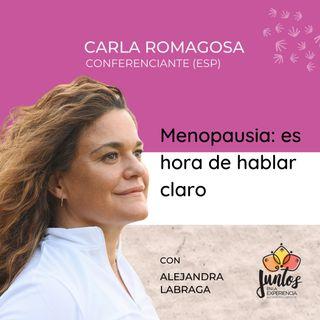 Ep. 030 - Menopausia: Es hora de hablar claro con Carla Romagosa