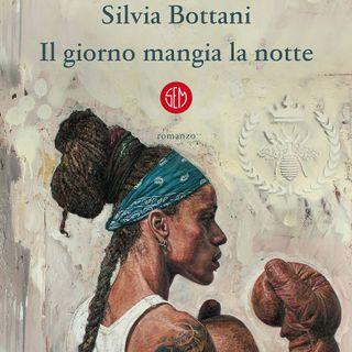 """Silvia Bottani """"Il giorno mangia la notte"""""""