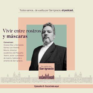 Ep #8 Teatros y arte - Andrés Moure, Director del Pequeño Teatro