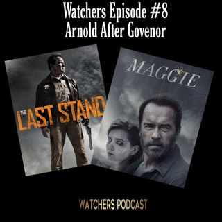 Ep. 08 - Schwarzenegger After Governor - Maggie/The Last Stand
