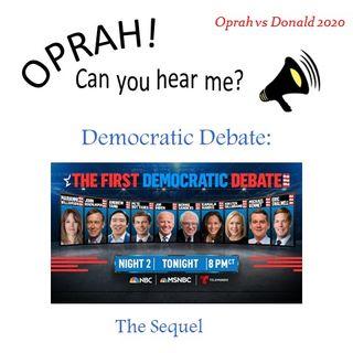 Oprah - Can You Hear Me - 45 - Democratic Debate: The Sequel