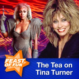 FOF #2946 - The Tea on Tina Turner