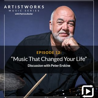 Music That Changed Your Life: Peter Erskine