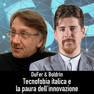 DuFer & Boldrin - Il 5G in Italia e il terrore dell'innovazione