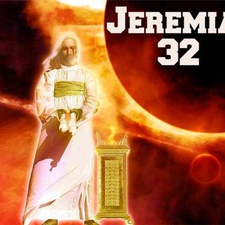 The Sealed Scroll - Jeremiah 32