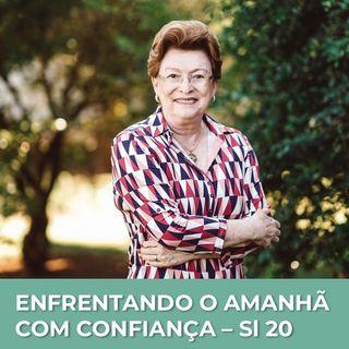 Enfrentando o amanhã com confiança // Pra. Suely Bezerra