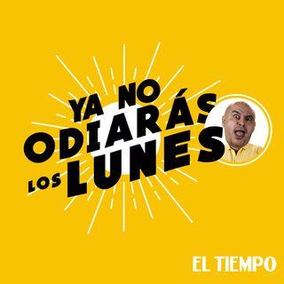 Ya no odiarás los lunes 10 | José Ordoñez | El ábaco | EL TIEMPO