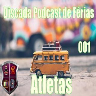 Discada Podcast de Ferias 001: Atletas