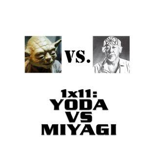 QEF 1x11: YODA VS MIYAGI
