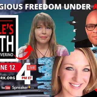 Religious Freedom Under Attack