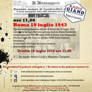 19 luglio 1943-2020 Roma bombardata - Il contributo dei vigili del fuoco verso la popolazione della capitale