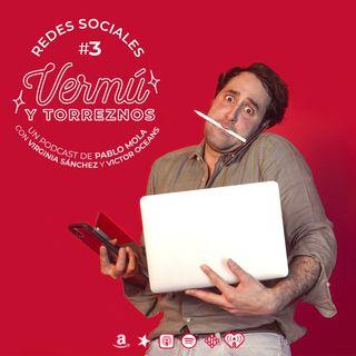 Vermú y Torreznos #3 Redes sociales