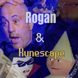 Rogan And Runescape