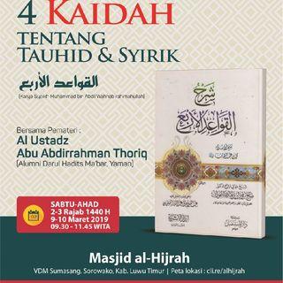 Ustadz Thoriq Lanjutan 4 Kaidah Memahami Tauhid Dan Syirik