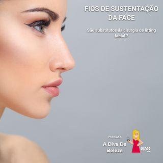 017 FIOS DE SUSTENTAÇÃO DA FACE: são substitutos da cirurgia de lifting facial?