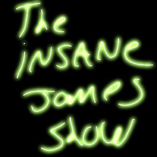 Episode 2 - The insanejames Show