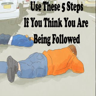 Use These 5 Steps if You Think You're Being Followed Home