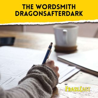 FC 169: The Wordsmith DragonsAfterDark