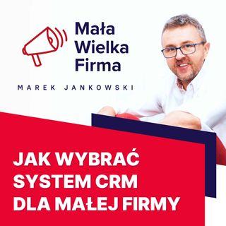 274: CRM dla małej firmy – Szymon Negacz