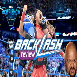 WWE Backlash 2018: The Post Aftershow 5-6-2018