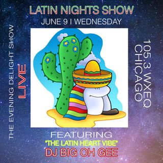 The Evening Delight Show Latin Nights PART2