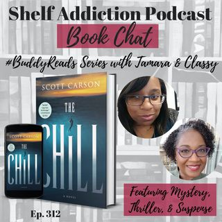 #BuddyReads Discussion of The Chill | Book Chat