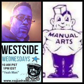DGratest WestSide Wednesday Presents : DJ DX  Los Angeles Manual Arts High Allumni c/o 90 !!!