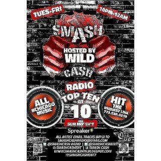 Smash Cash Radio Presents #TopTenAt10p And Sum Mo 💩! Feb.23rd